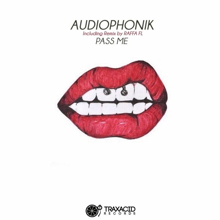 AUDIOPHONIK - Pass Me