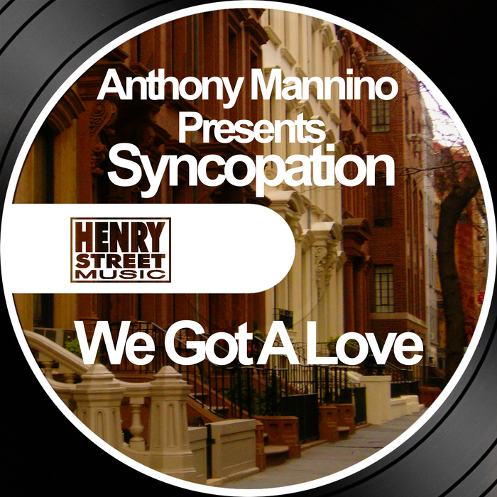 ANTHONY MANNINO presents SYNCOPATION - We Got A Love