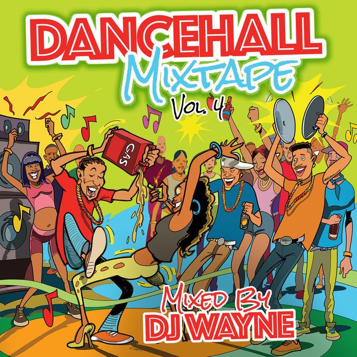 VARIOUS/DJ WAYNE - Dancehall Mix Tape Vol 4 (Mixed by DJ Wayne)