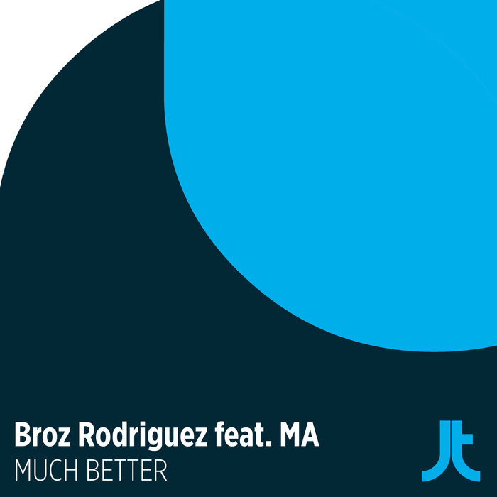 BROZ RODRIGUEZ feat MA - Much Better