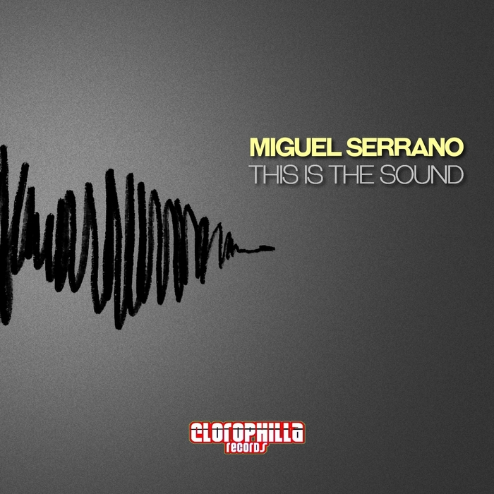 MIGUEL SERRANO - This Is The Sound