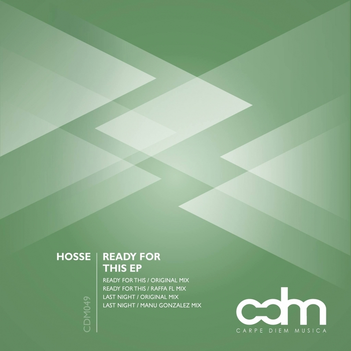HOSSE - Ready For This EP