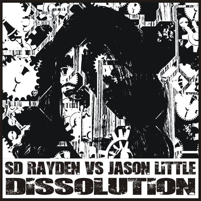 S D RAYDEN/JASON LITTLE - Dissolution