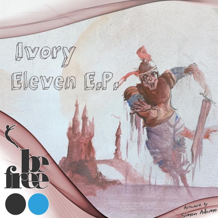 IVORY - Eleven EP