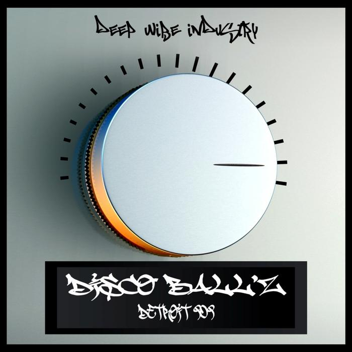 DISCO BALL'Z - Detroit 909