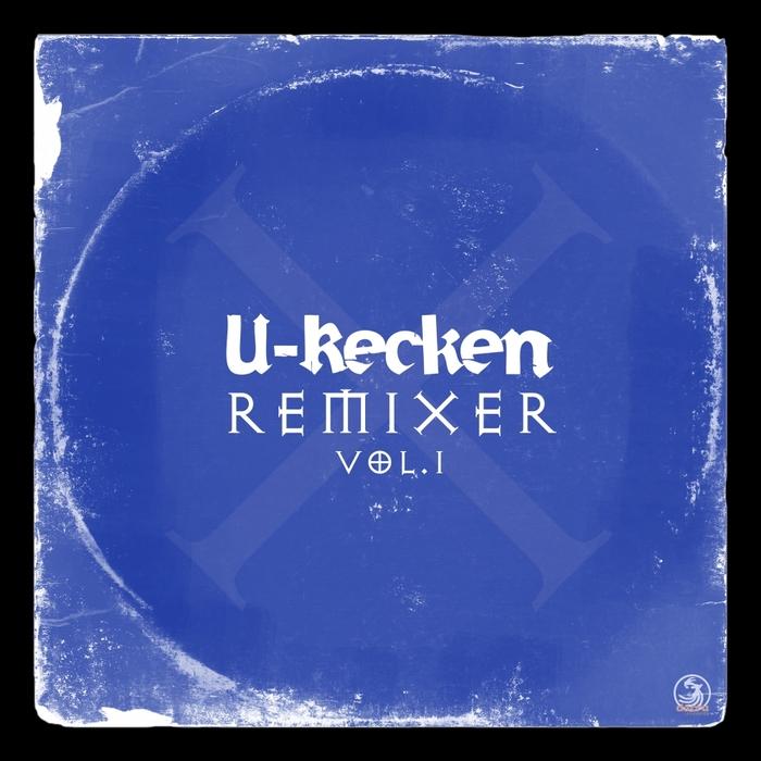 U-RECKEN - Remixer Vol 1