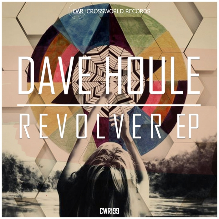 DAVE HOULE - Revolver EP