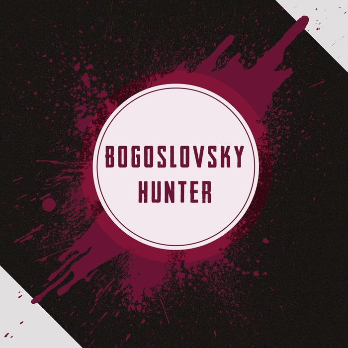 BOGOSLOVSKY - Hunter