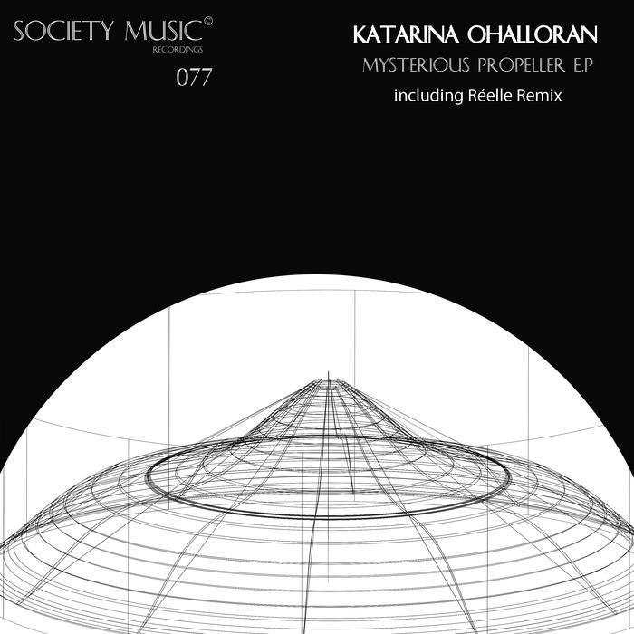 KATARINA OHALLORAN - Mysterious Propeller