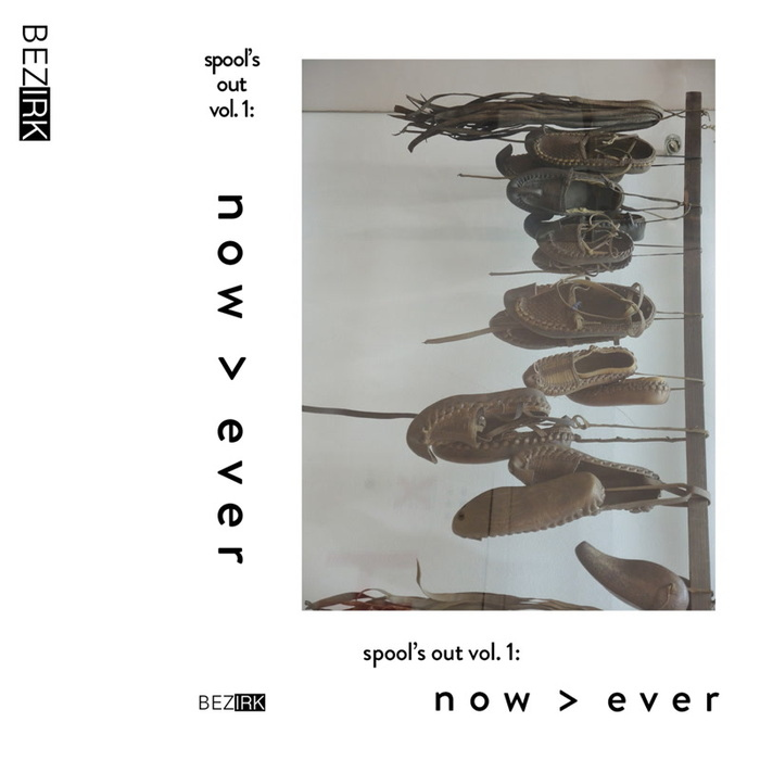 VARIOUS - Spool's Out Vol 1/Now > Ever