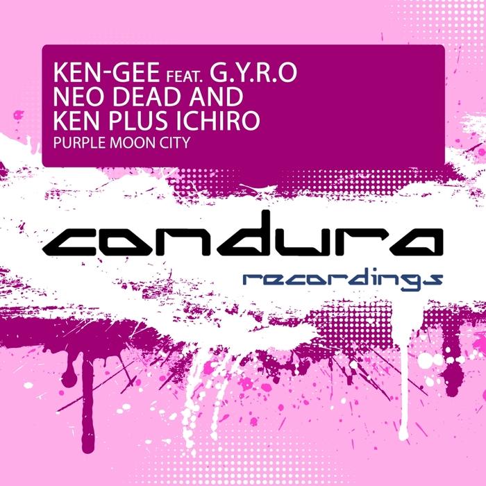KEN-GEE feat GYRO/NEO DEAD AND KEN PLUS ICHIRO - Purple Moon City