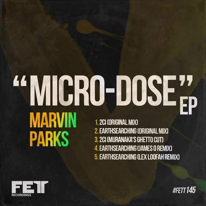 MARVIN PARKS - Micro-Dose EP