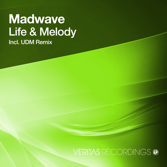 MADWAVE - Life & Melody