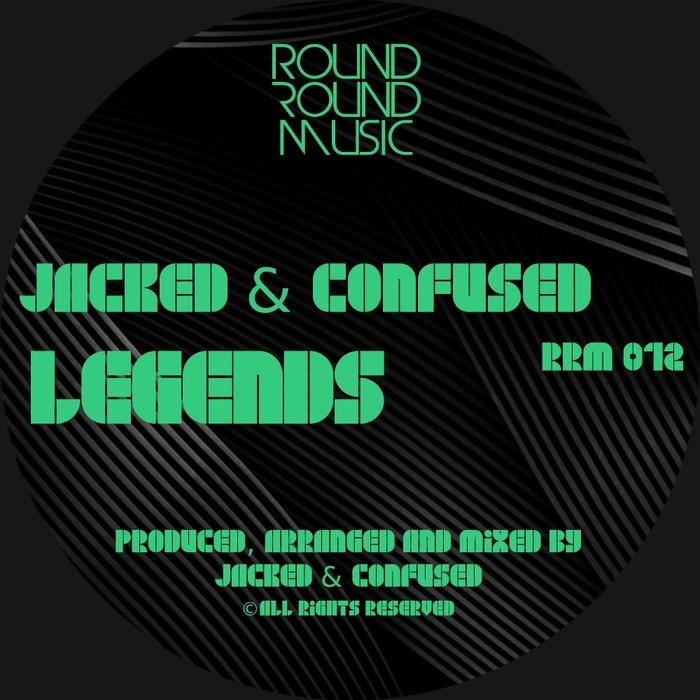 JACKED & CONFUSED - Legends