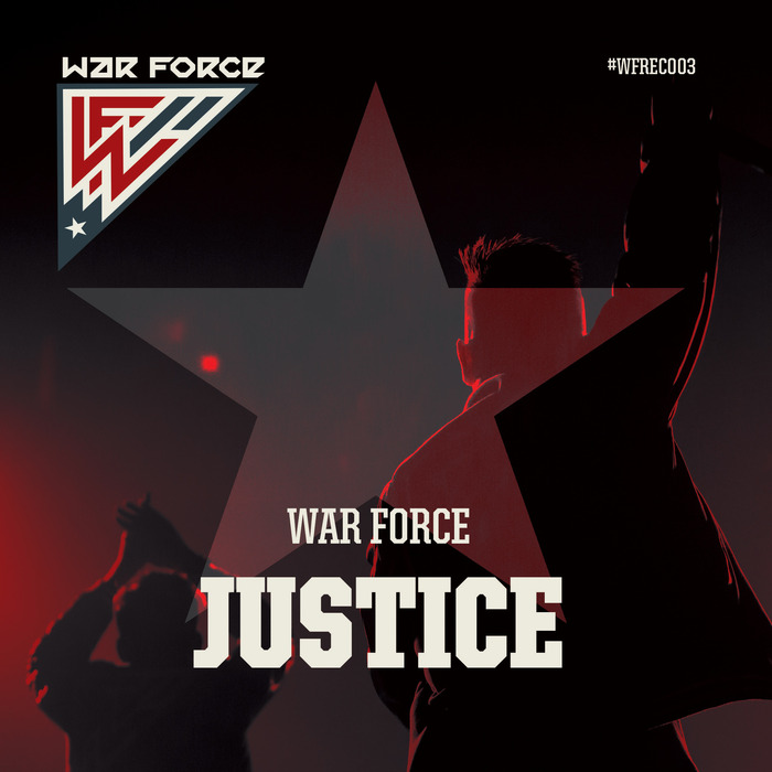 WAR FORCE - Justice