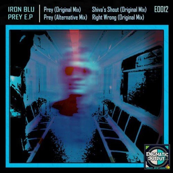 IRON BLU - Prey EP