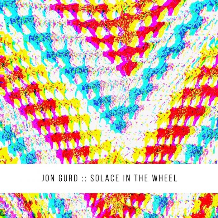 JON GURD - Solace In The Wheel