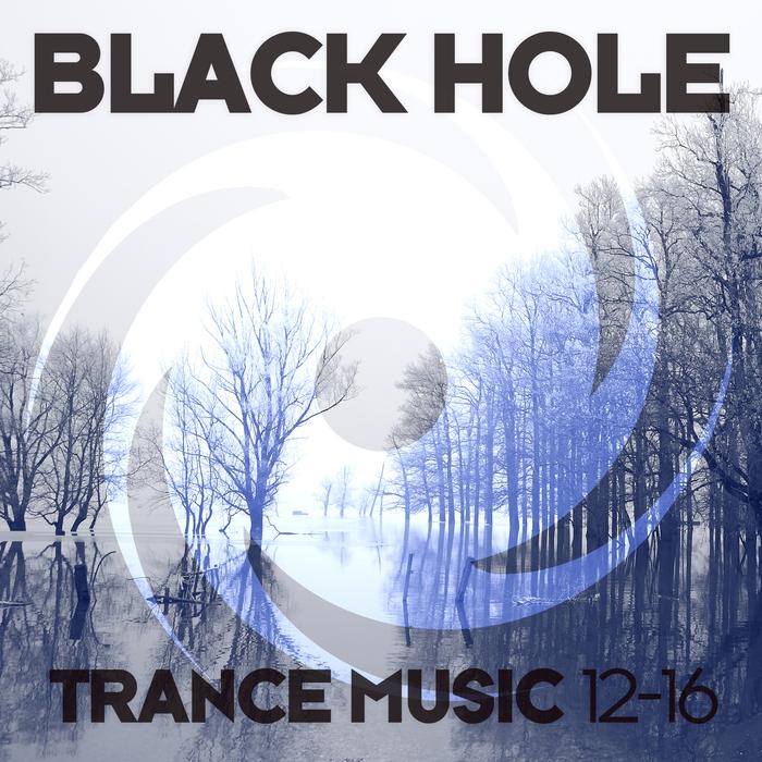 Various: Black Hole Trance Music 12 16 at Juno Download