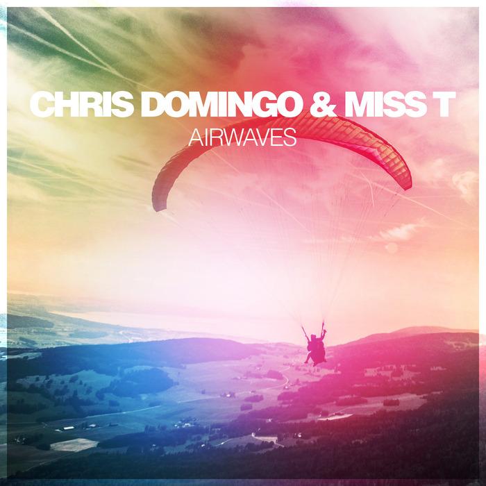CHRIS DOMINGO/MISS T - Airwaves