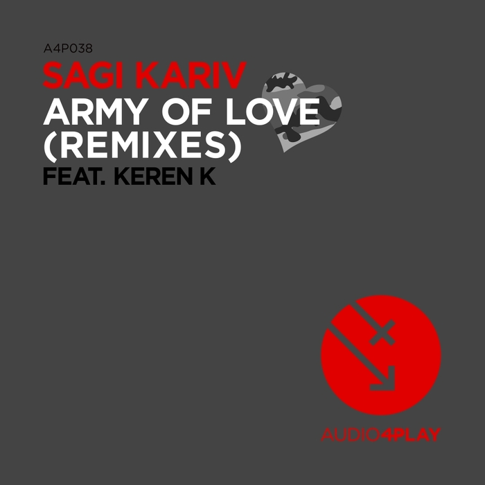 SAGI KARIV feat KEREN K - Army Of Love (Remixes)