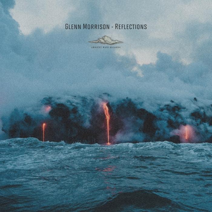 GLENN MORRISON - Reflections: Film Soundtrack Album