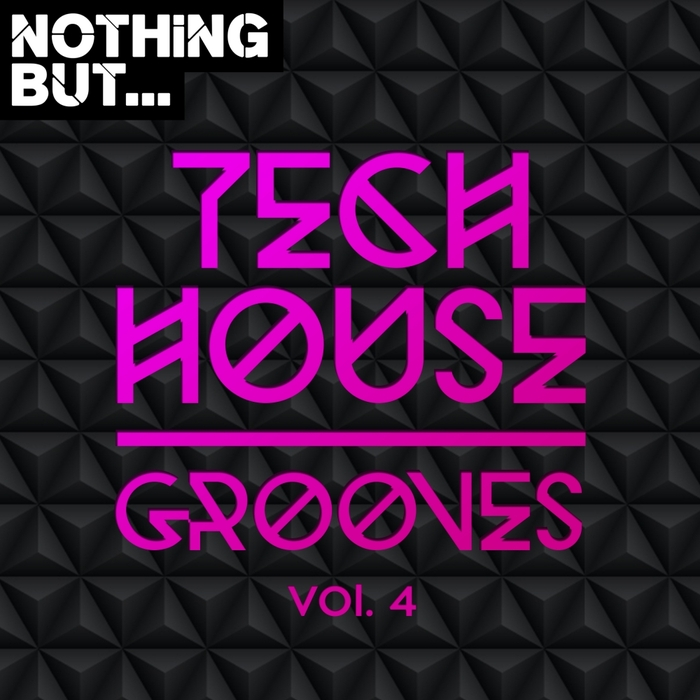 VARIOUS - Nothing But... Tech House Grooves Vol 4