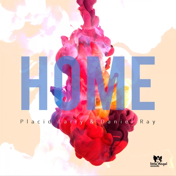 DANIEL RAY/PLACID LARRY - Home