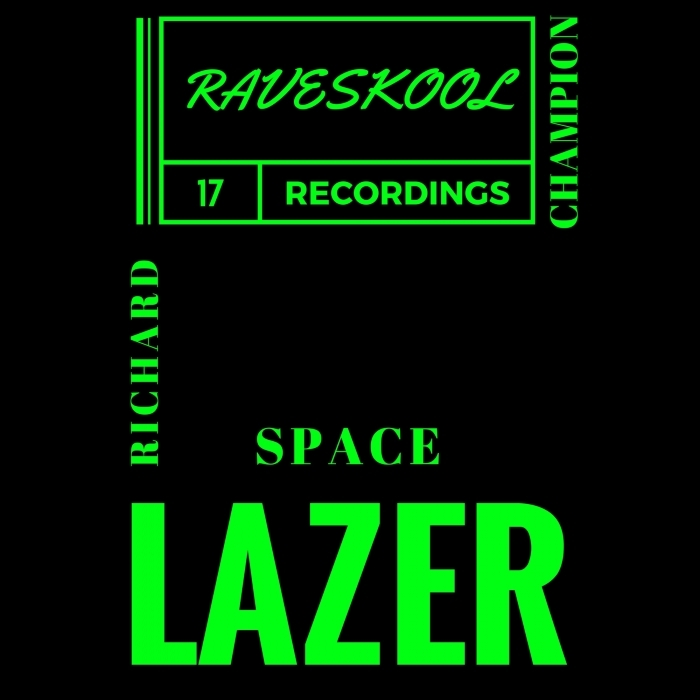 RICHARD CHAMPION - Space Lazer