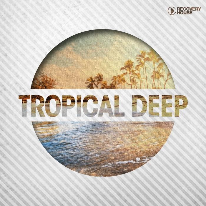 VARIOUS - Tropical Deep
