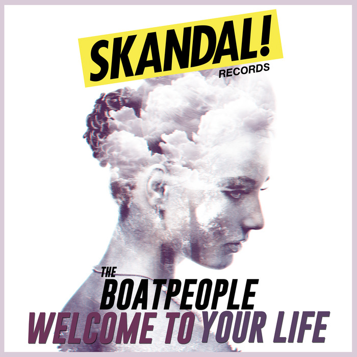 THE BOATPEOPLE - Welcome To Your Life