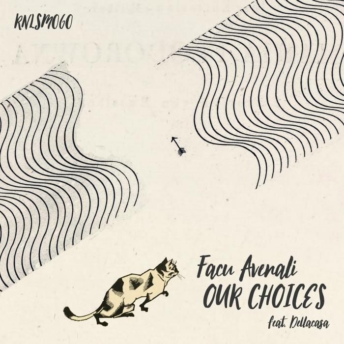 FACU AVENALI - Our Choices