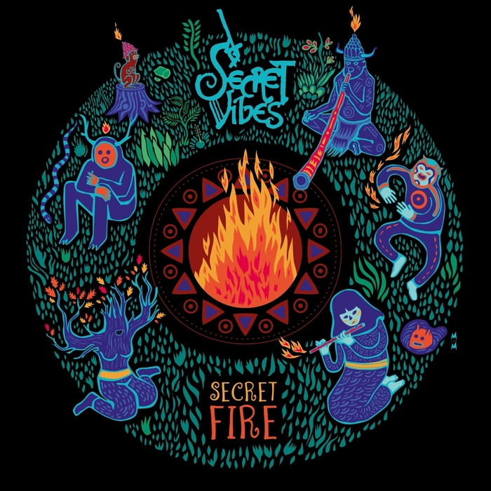 SECRET VIBES - Secret Fire