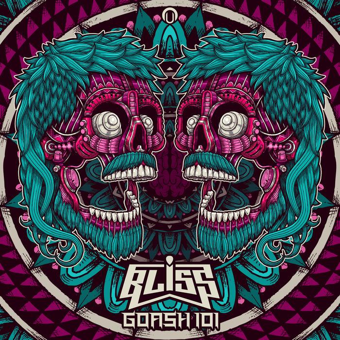 BLISS - Goash 101