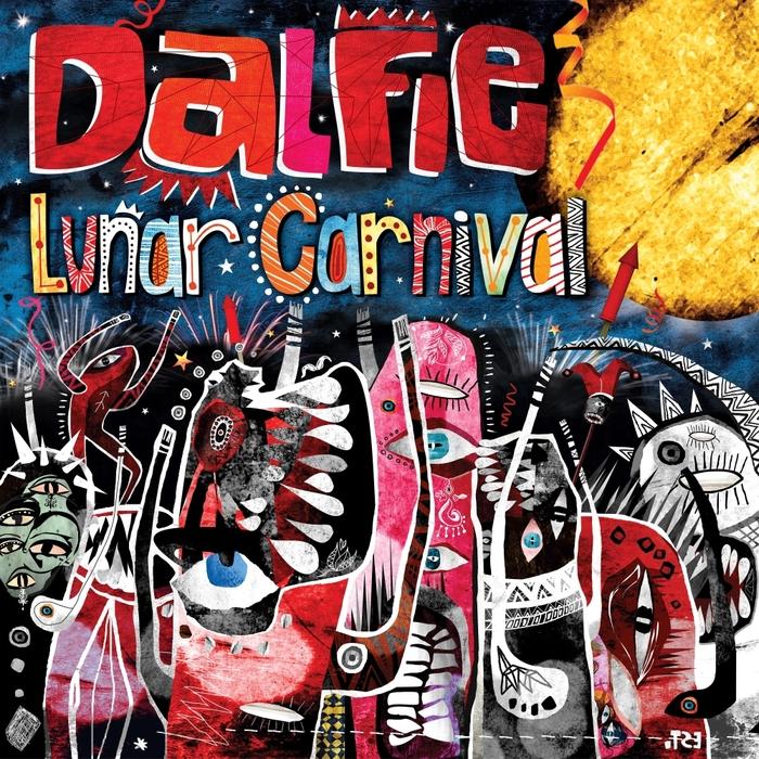 DALFIE - Lunar Carnival