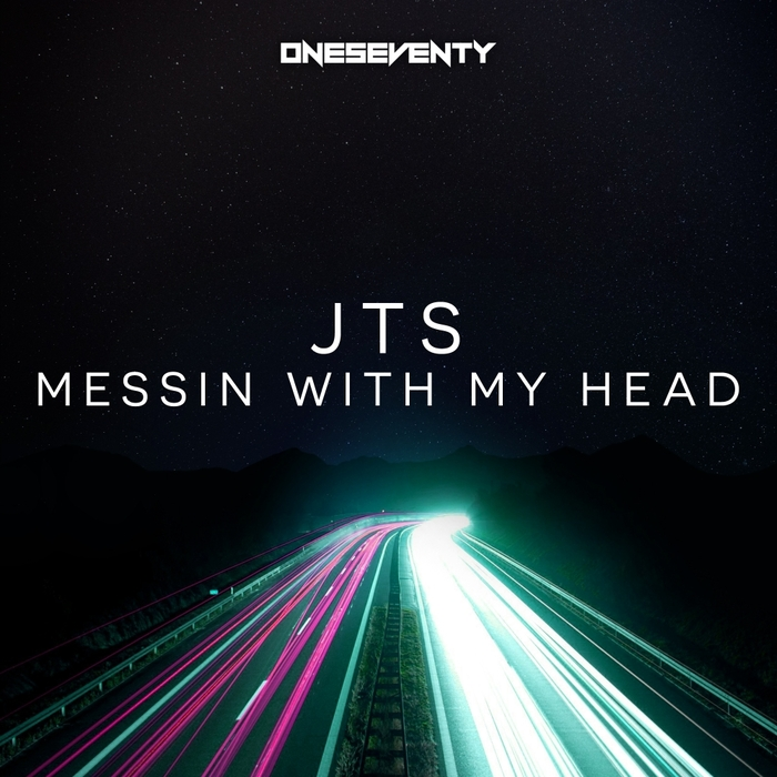 JTS - Messin With My Head
