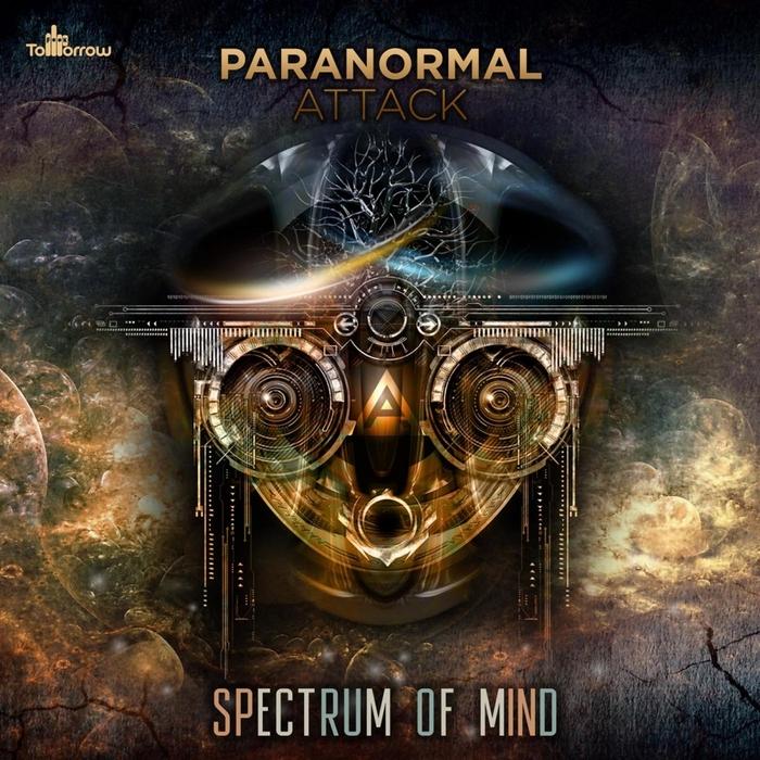 PARANORMAL ATTACK - Spectrum Of Mind