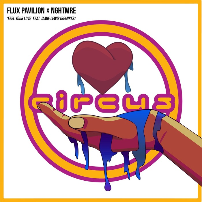 FLUX PAVILION & NGHTMRE - Feel Your Love (Remixes)