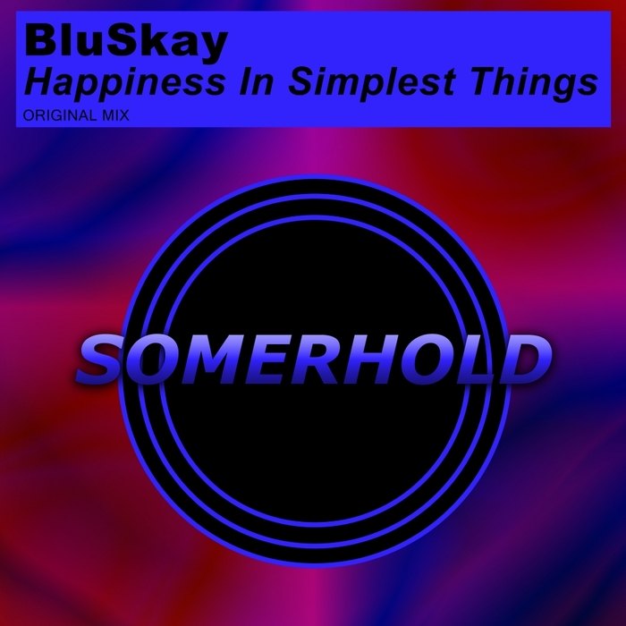 BLUSKAY - Happiness In Simplest Things