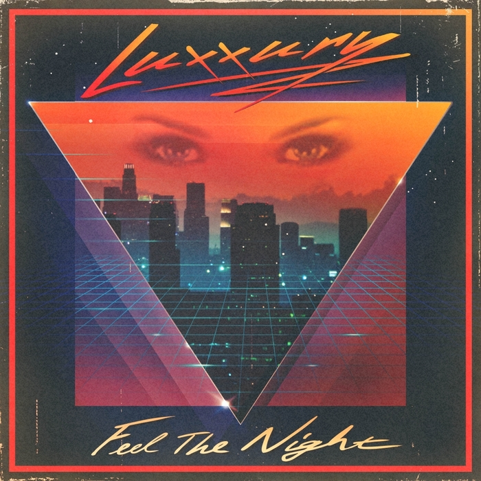 LUXXURY - Feel The Night