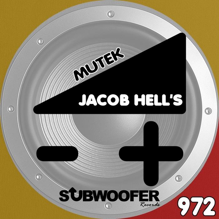 JACOB HELL'S - Mutek
