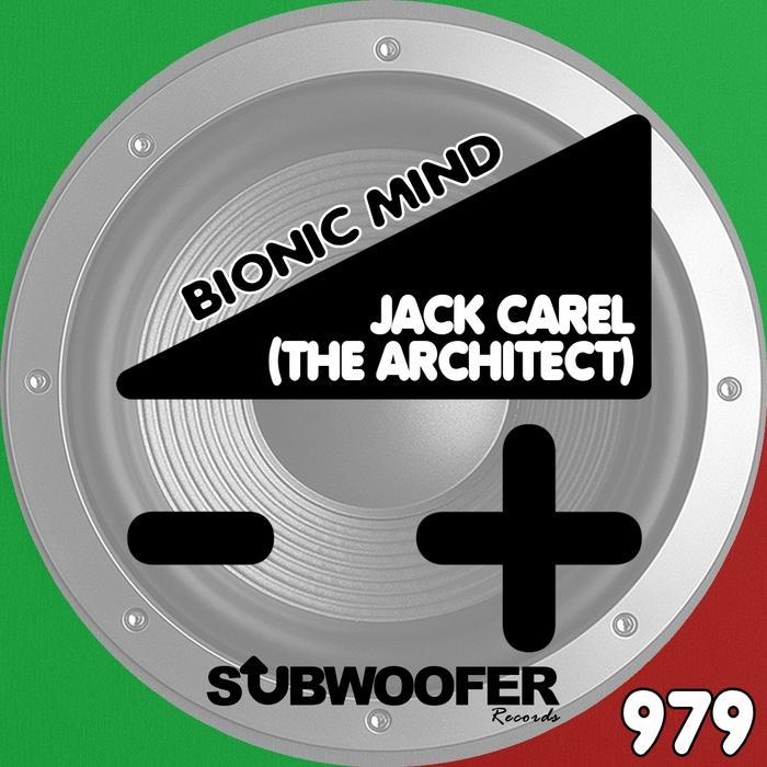 JACK CAREL - Bionic Mind