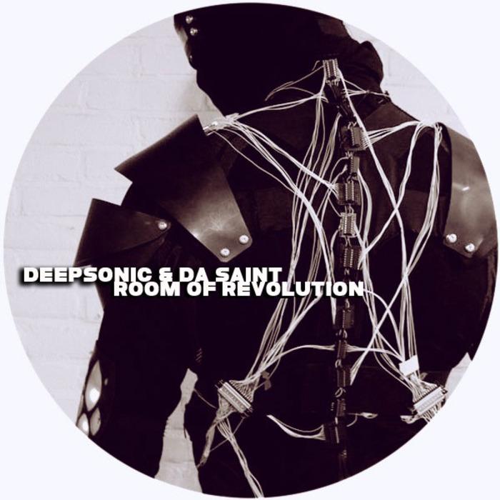DEEPSONIC/DA SAINT - Room Of Revolution