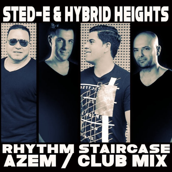 STED-E & HYBRID HEIGHTS W RHYTHM STAIRCASE - Azem
