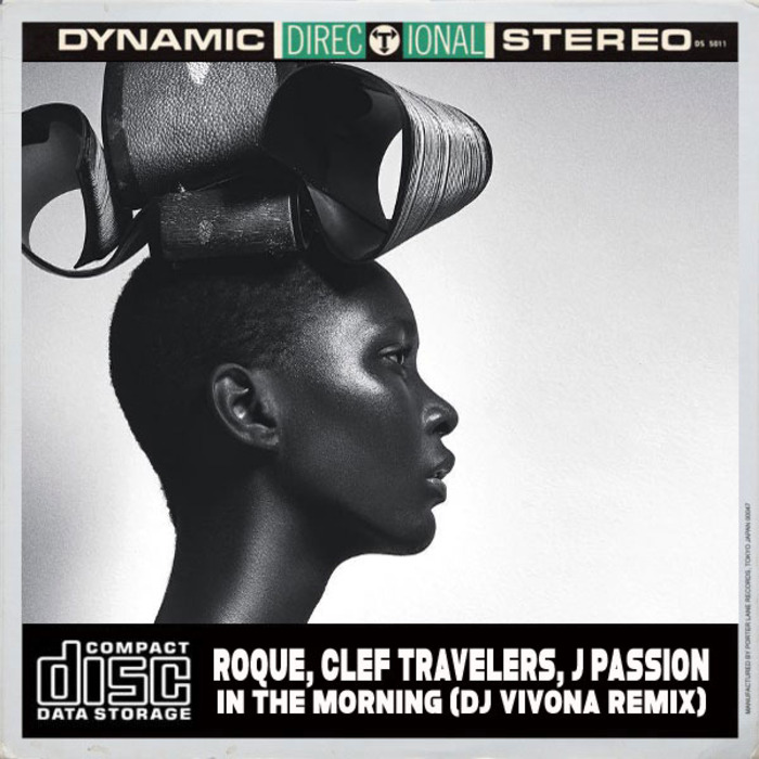 ROQUE & CLEF TRAVELLERS feat J PASSION - In The Morning