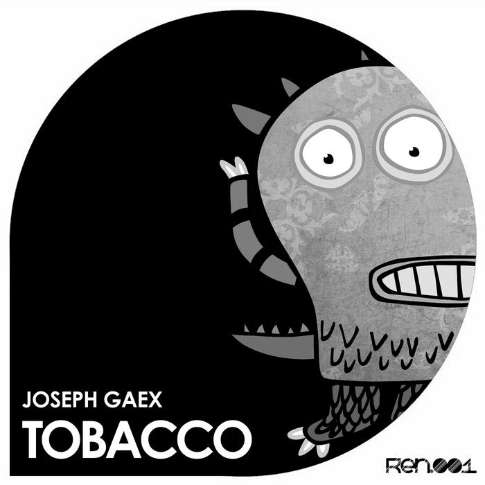 JOSEPH GAEX - Tobacco