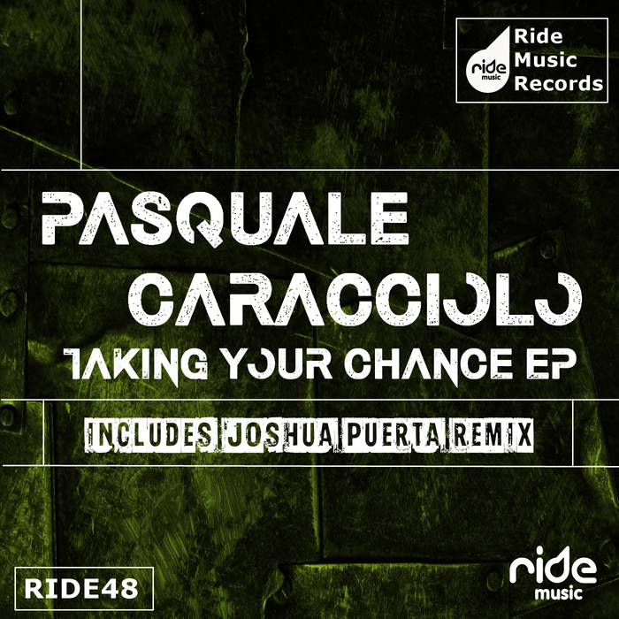 PASQUALE CARACCIOLO - Taking Your Chance EP