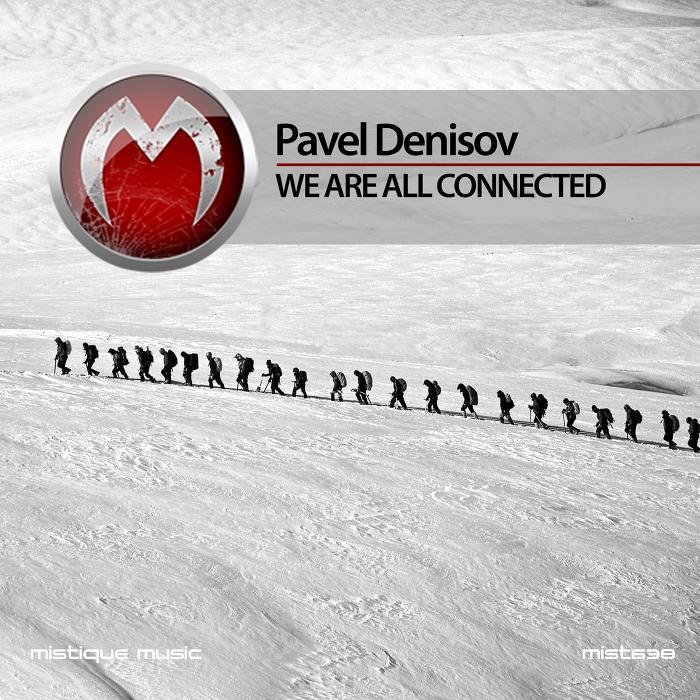 PAVEL DENISOV - We Are All Connected