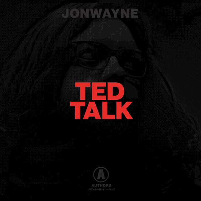 JONWAYNE - Ted Talk