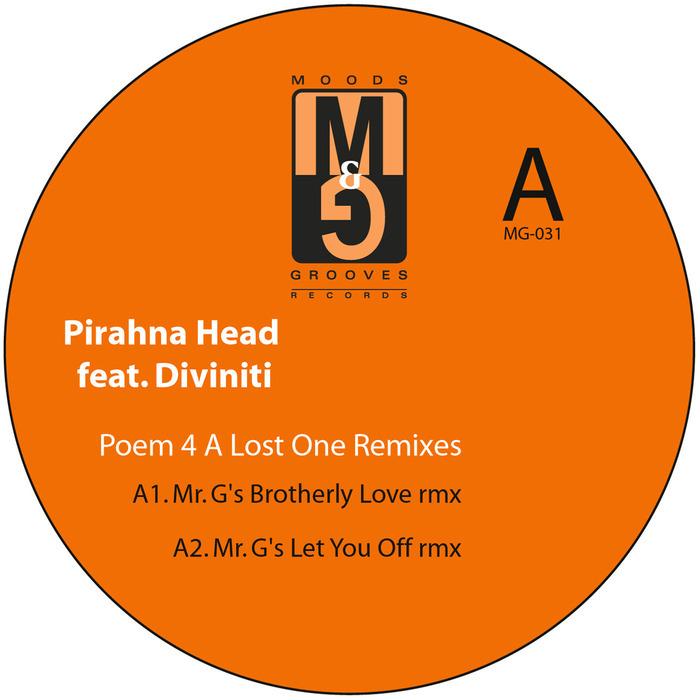 PIRAHNA HEAD - Poem 4 A Lost One Remixes EP