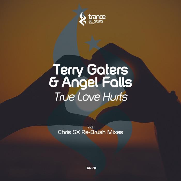 TERRY GATERS/ANGEL FALLS - True Love Hurts